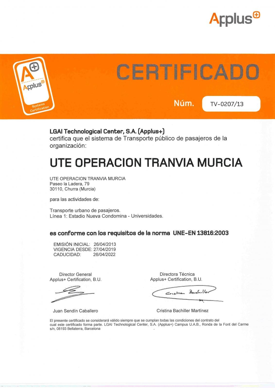 Certificado UNE en 13816