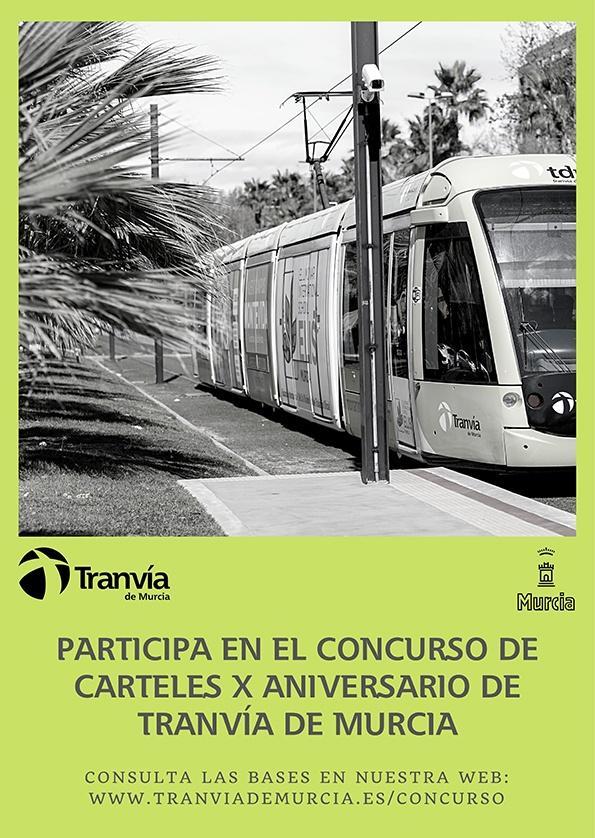 Concurso Carteles X Aniversario Tranvía de Murcia